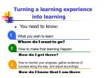 turning a learning experience into learning