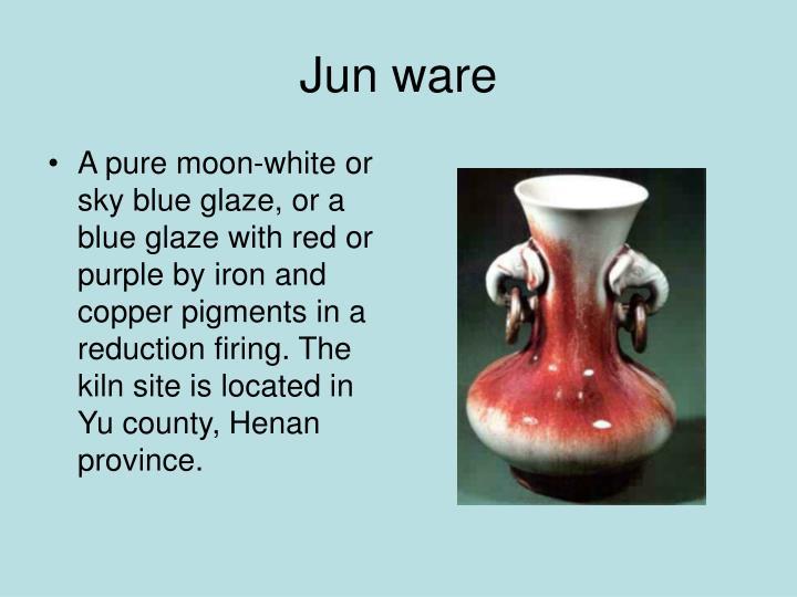 Jun ware