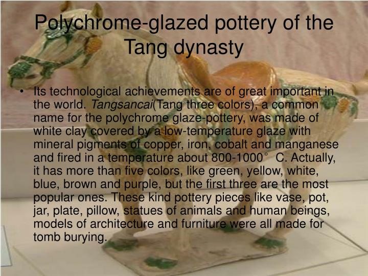 Polychrome-glazed pottery of the Tang dynasty