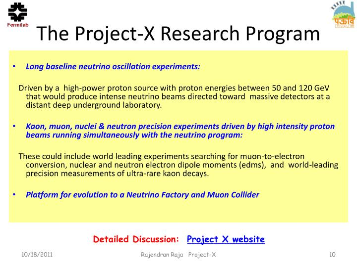 The Project-X Research Program