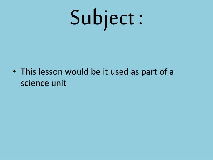 Subject :