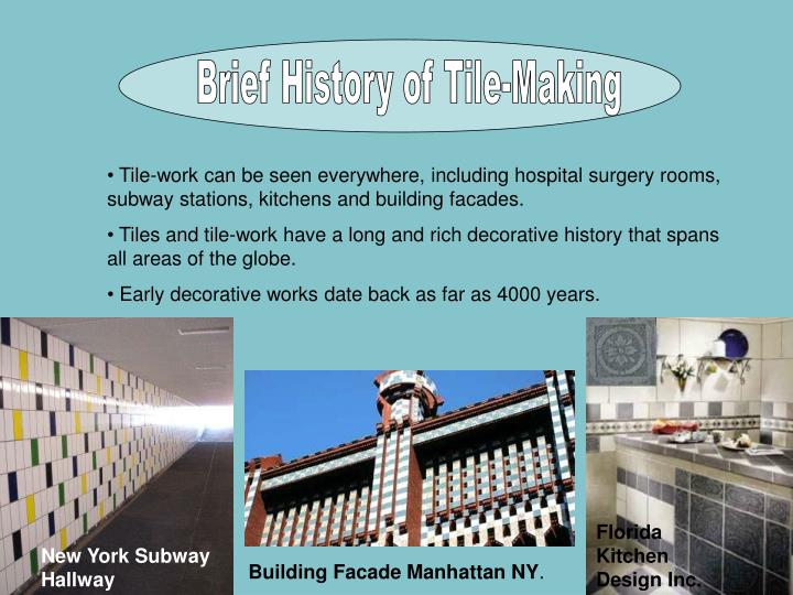 Brief History of Tile-Making
