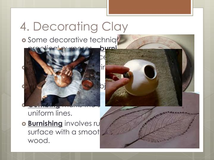 4. Decorating Clay