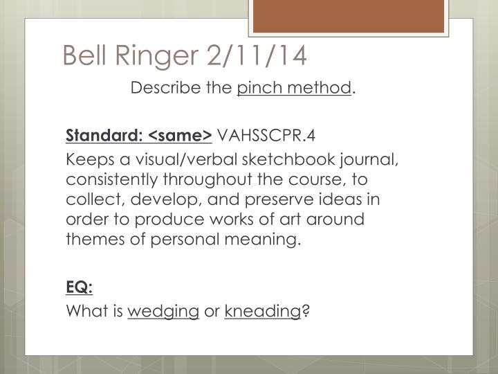 Bell Ringer 2/11/14