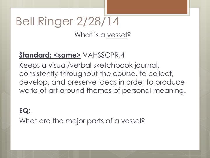 Bell Ringer 2/28/14