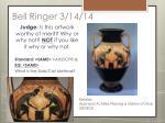 bell ringer 3 14 14