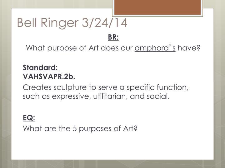 Bell Ringer 3/24/14