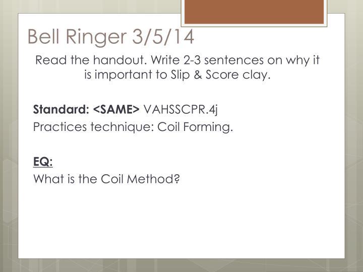 Bell Ringer 3/5/14