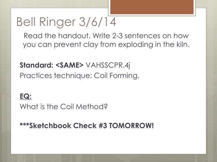 Bell Ringer 3/6/14