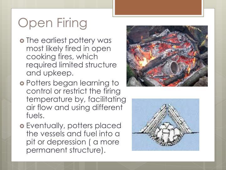 Open Firing