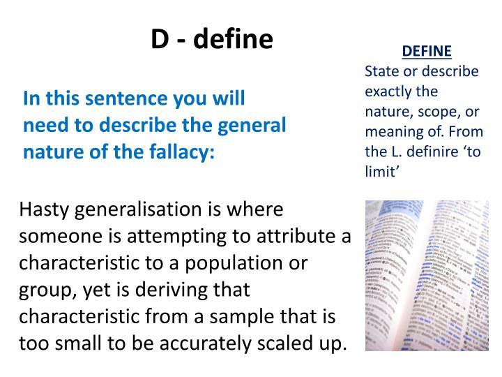 D - define