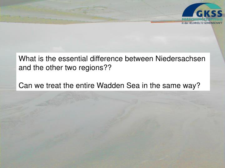 What is the essential difference between Niedersachsen and the other two regions??