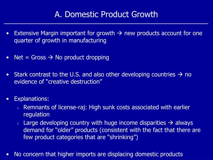 A. Domestic Product Growth