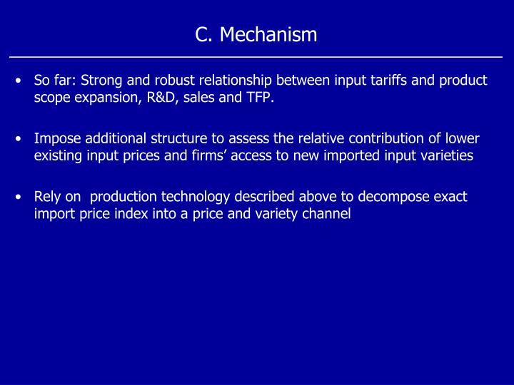 C. Mechanism