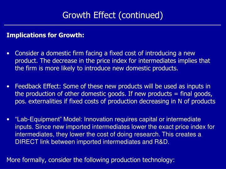 Growth Effect (continued)