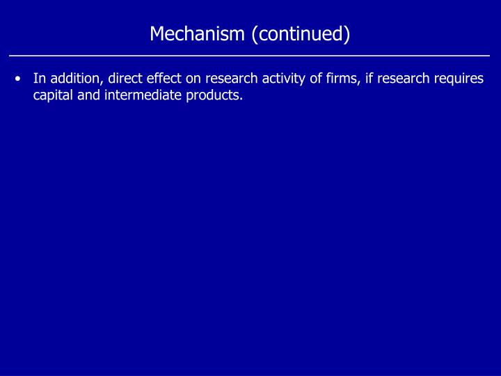 Mechanism (continued)