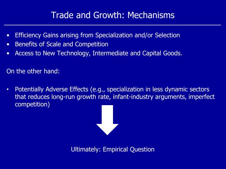 Trade and Growth: Mechanisms