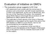 evaluation of initiative on gmo s7