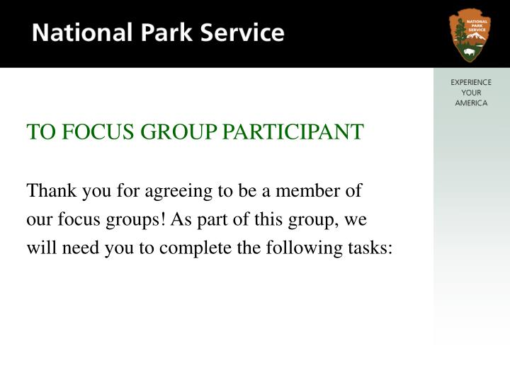 TO FOCUS GROUP PARTICIPANT