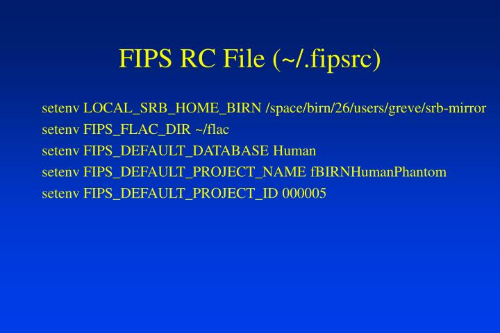 FIPS RC File (~/.fipsrc)