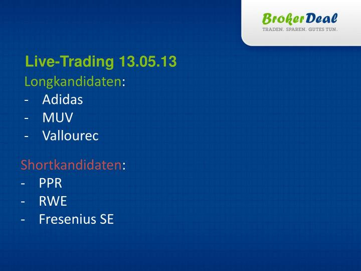 Live-Trading 13.05.13