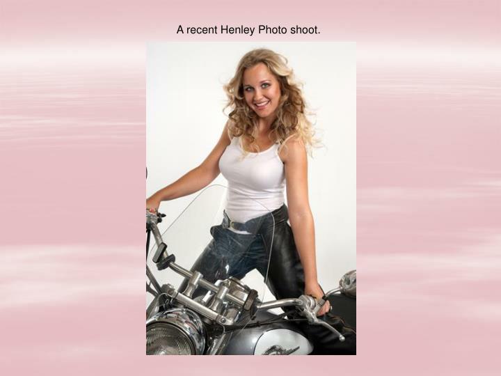 A recent Henley Photo shoot.