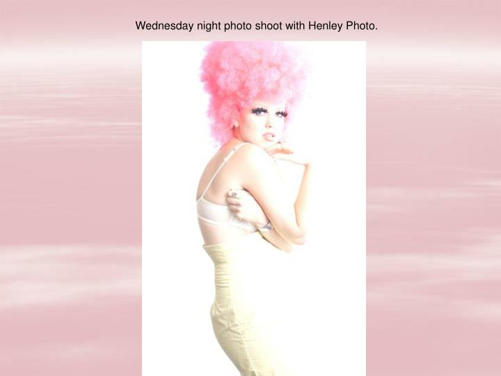 Wednesday night photo shoot with Henley Photo.