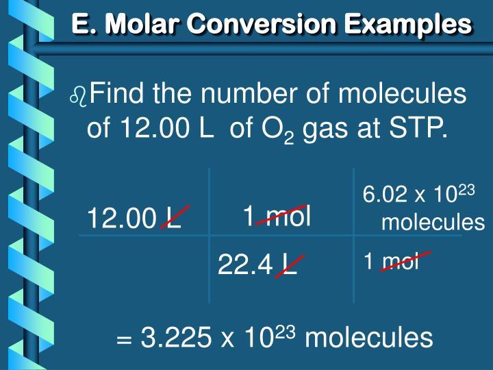 E. Molar Conversion Examples
