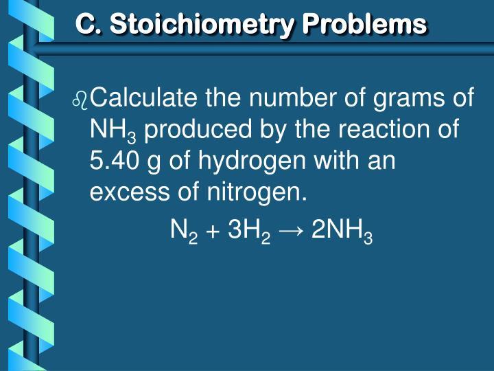 C. Stoichiometry Problems