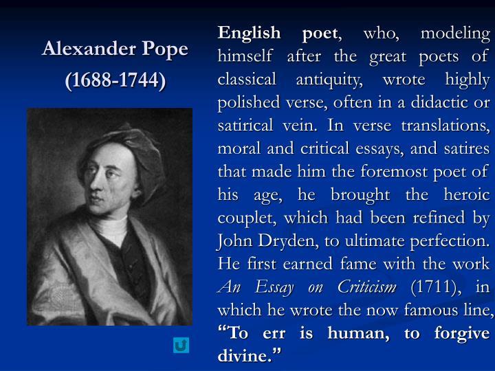 Alexander Pope (1688-1744)