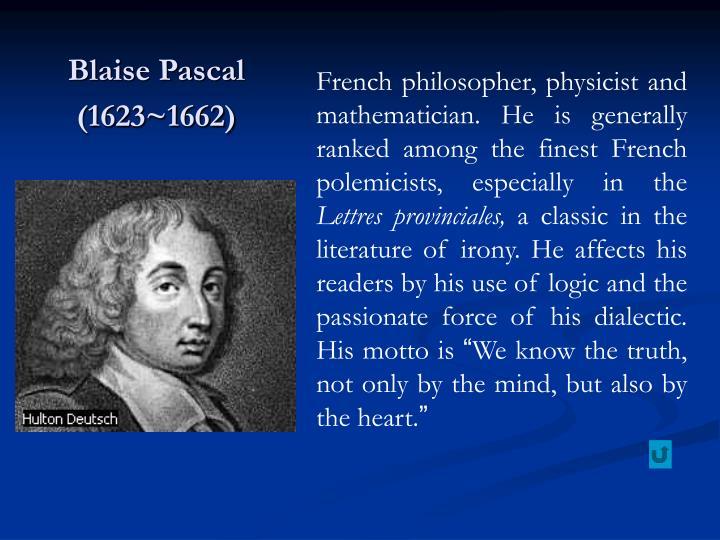 Blaise Pascal (1623~1662)