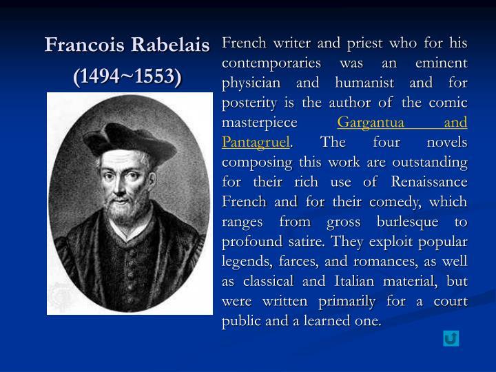 Francois Rabelais (1494~1553)