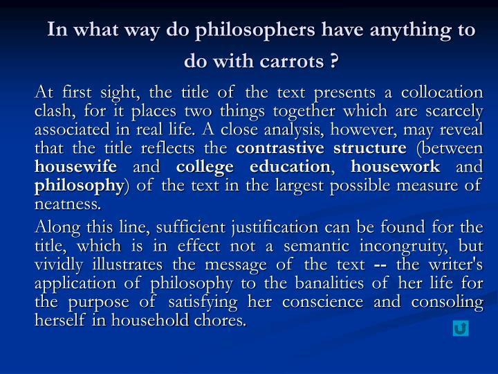In what way do philosophers have anything to do with carrots ?