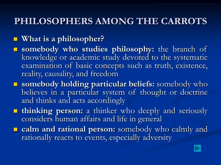 PHILOSOPHERS AMONG THE CARROTS