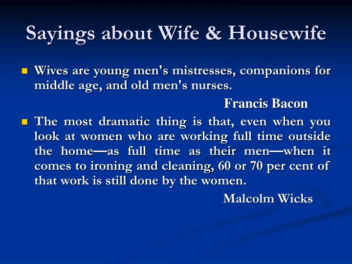 Sayings about Wife & Housewife