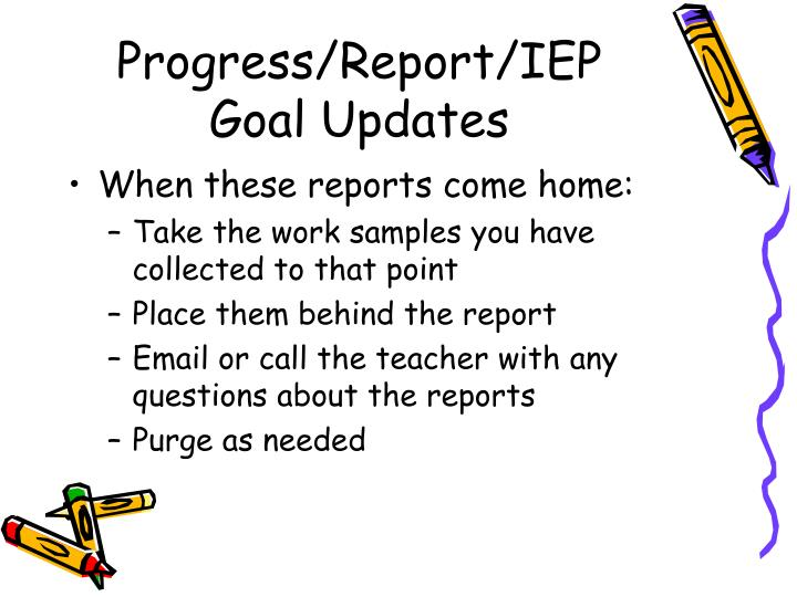 Progress/Report/IEP Goal Updates
