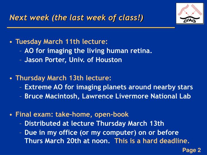 Next week (the last week of class!)