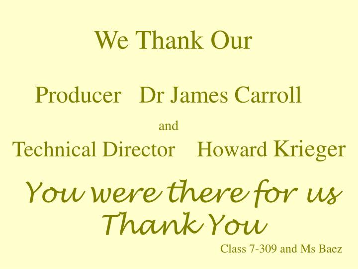 We Thank Our