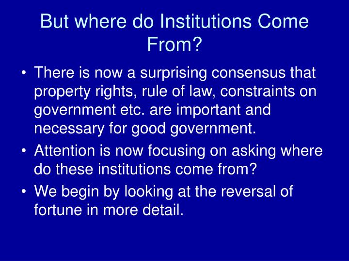 But where do Institutions Come From?