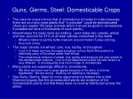 guns germs steel domesticable crops