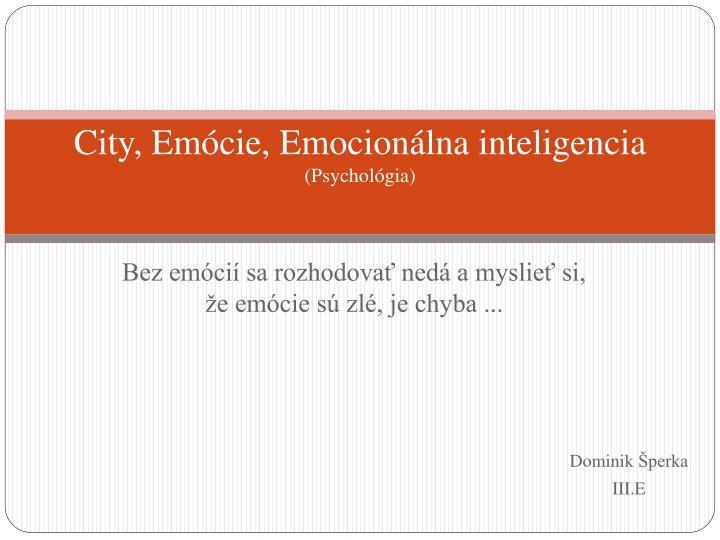 City, Emócie,Emocionálna inteligencia