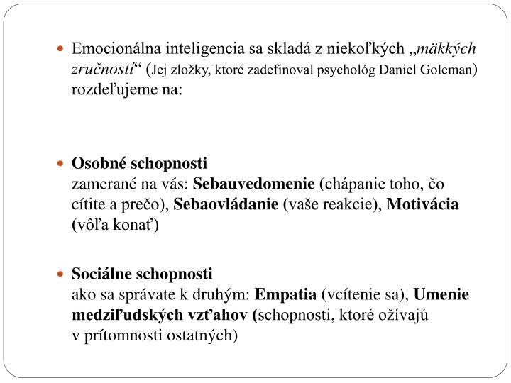 """Emocionálna inteligencia sa skladá z niekoľkých """""""