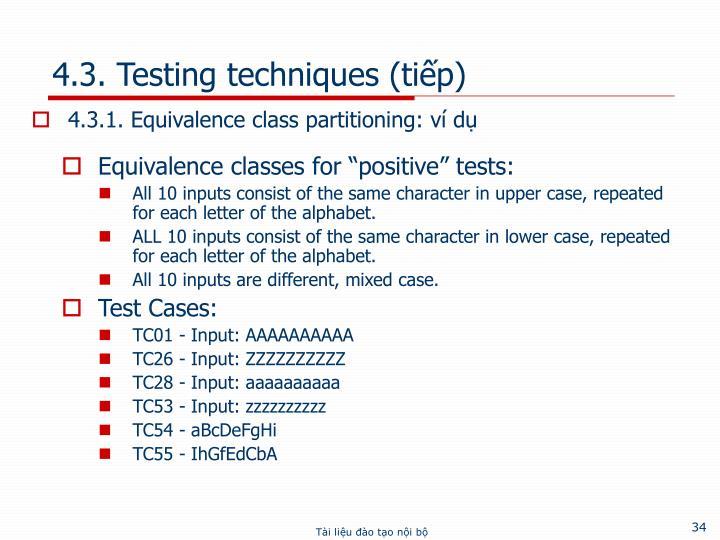 4.3. Testing techniques (tiếp)
