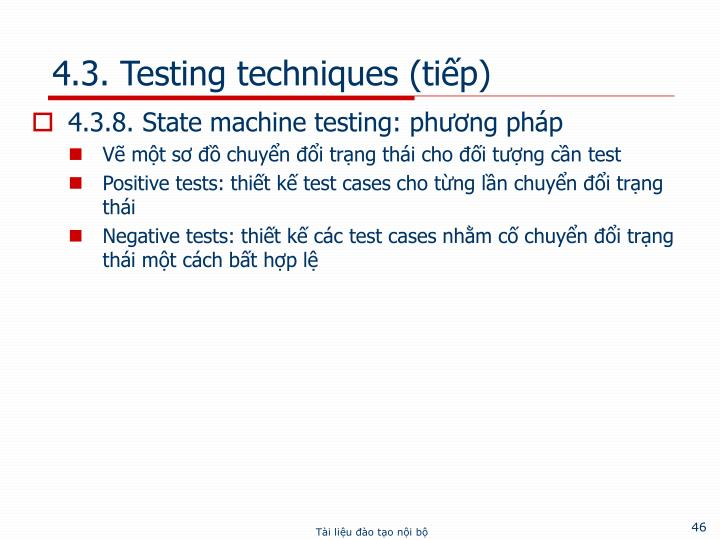4.3. Testing techniques (tiếp)