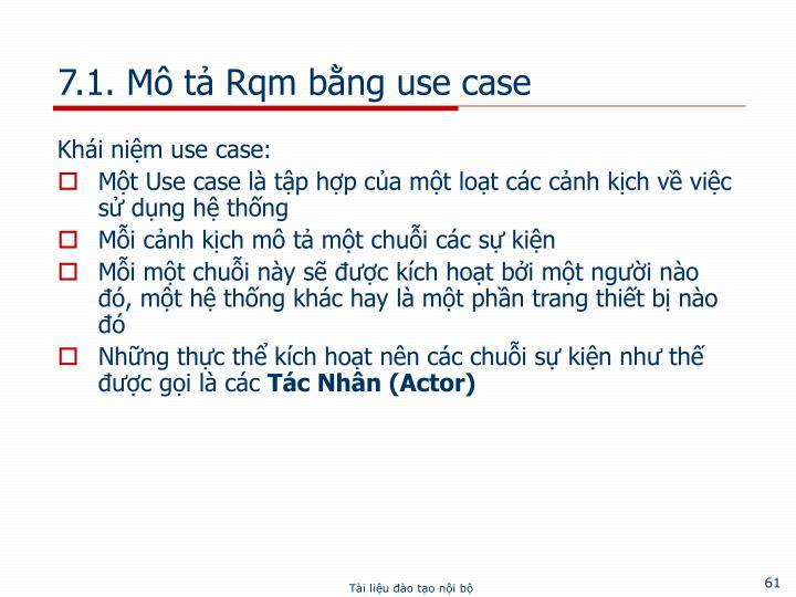 7.1. Mô tả Rqm bằng use case