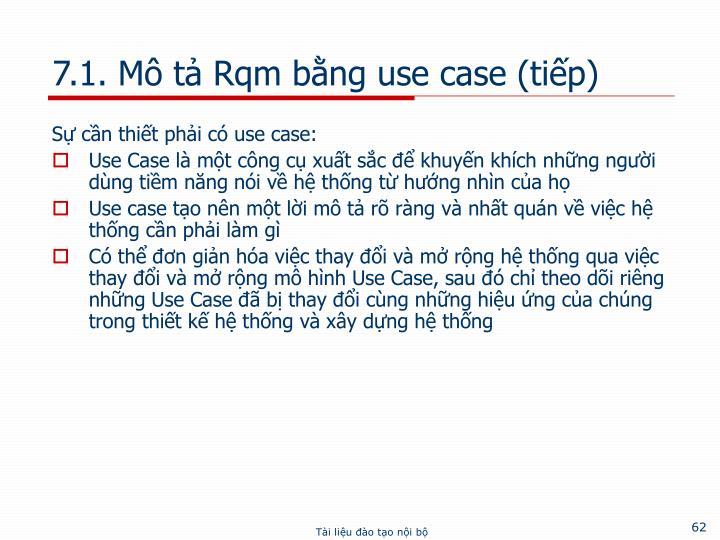 7.1. Mô tả Rqm bằng use case (tiếp)