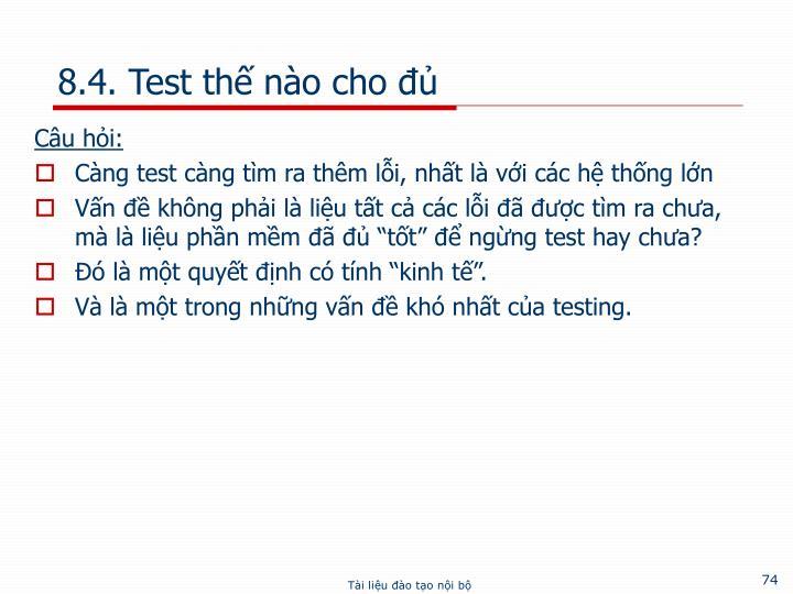 8.4. Test thế nào cho đủ