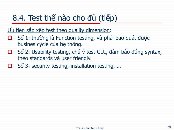 8.4. Test thế nào cho đủ (tiếp)