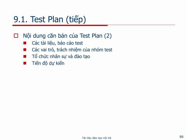 9.1. Test Plan (tiếp)