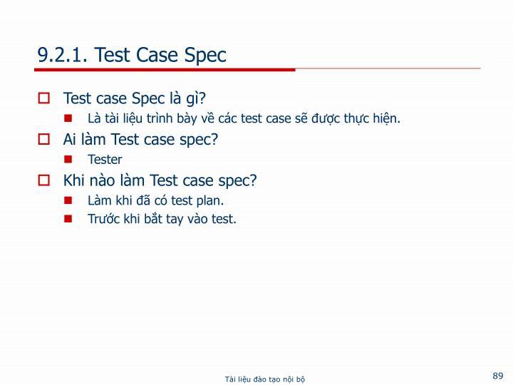 9.2.1. Test Case Spec